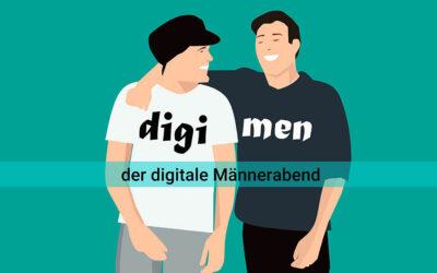 Digimen – digitaler Männertreff
